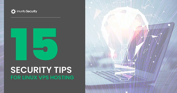 15 Security Tips for Linux VPS Hosting