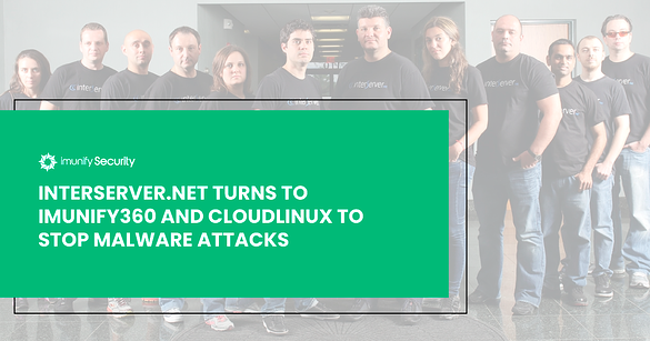 Interserver.net Turns to Imunify360 and CloudLinux to Stop Malware Attacks