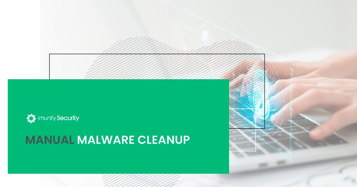 Manual-malware-cleanup