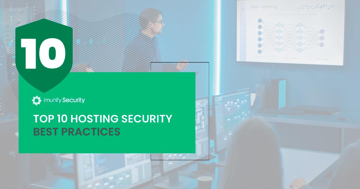 top 10 hosting security best practicess