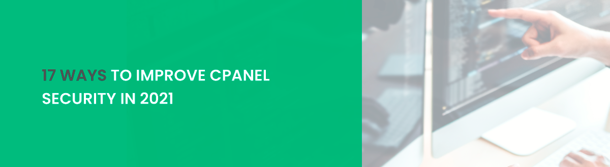 17 ways to improve cPanel security