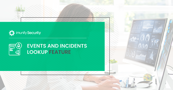 Imunify360: events & incidents lookup feature