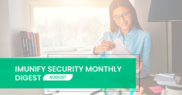 imunify360 monthly digest