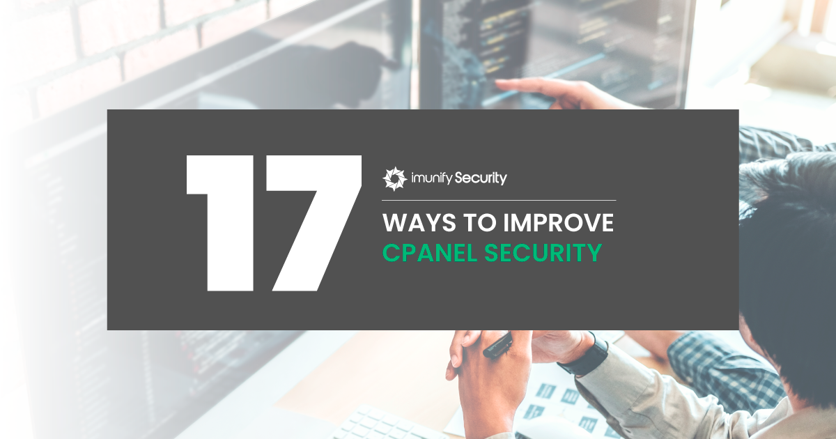 17 ways to improve cPanel security in 2021