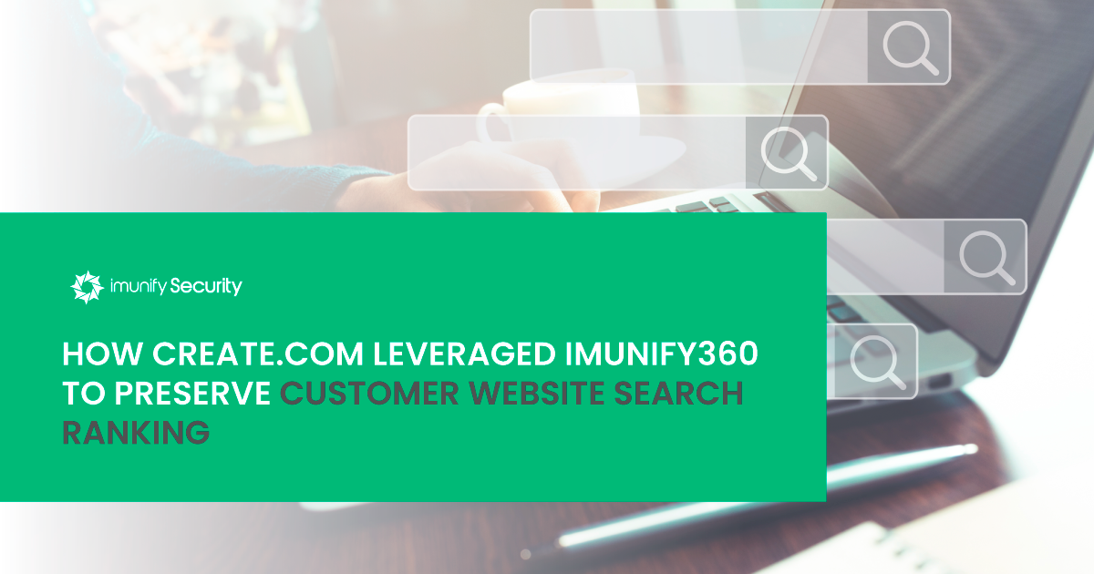 How Create.com Leveraged Imunify360 to Preserve Customer Website Ranking