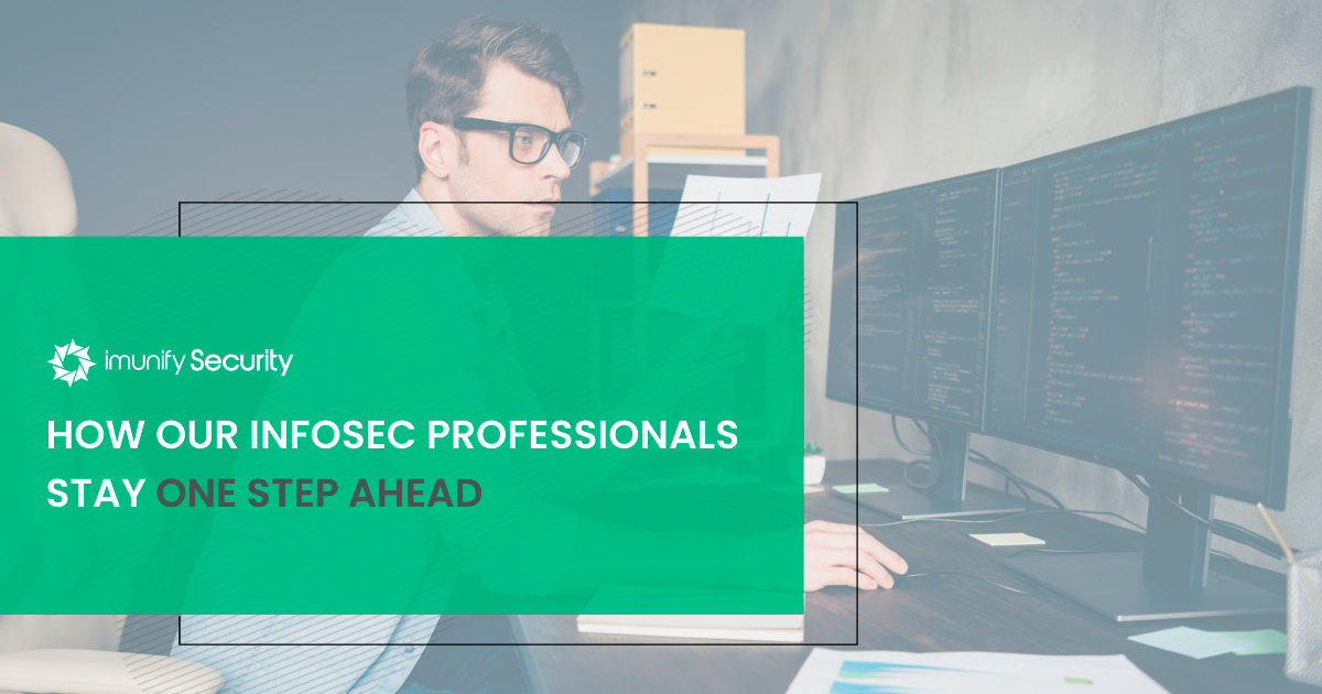 how imunify360 infosec professionals stay one step ahead