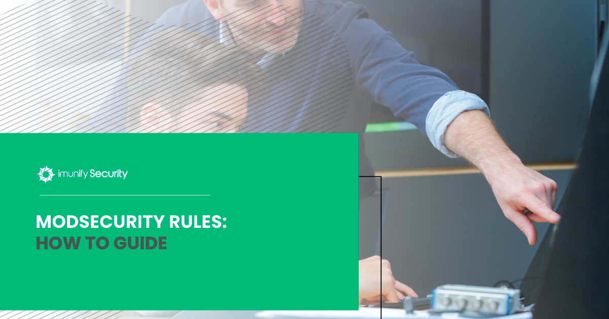 ModSecurity rules: How to guide