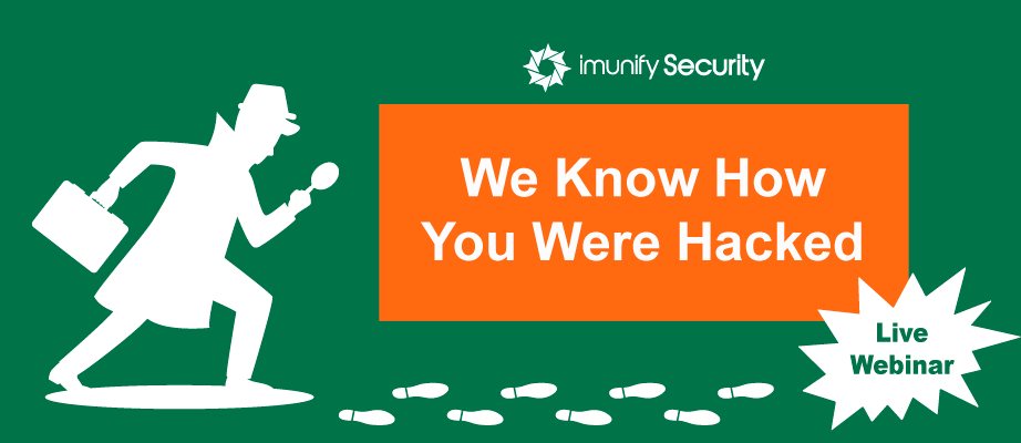 b2ap3_large_webinar-we-know-how-you-were-hacked