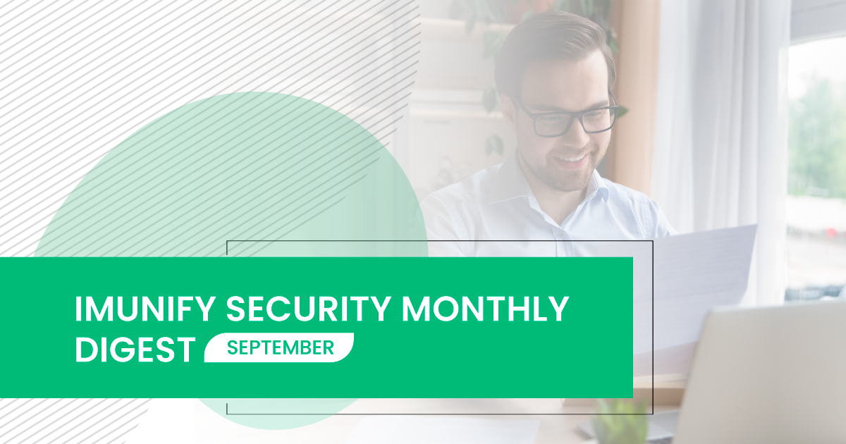 Imunify Security - Monthly Digest September 2021