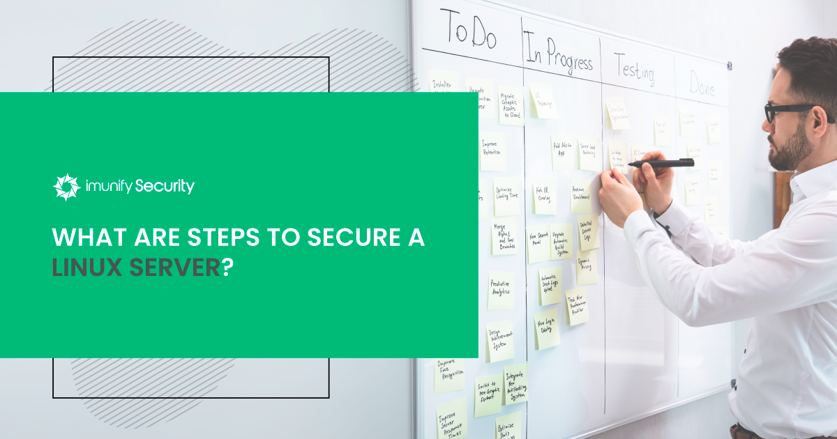 What are Steps to Secure a Linux Server?
